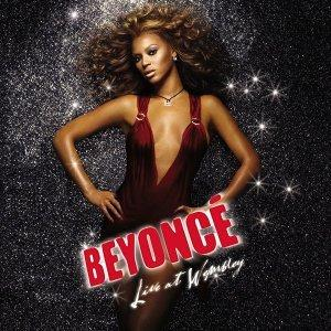 Beyonce Knowles - Live At Wembley