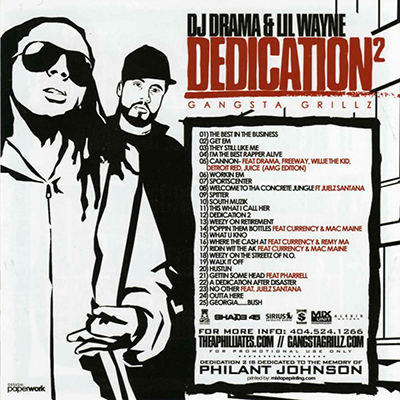 """Dedication 2"" is a 2006 mixtape by Lil Wayne ."
