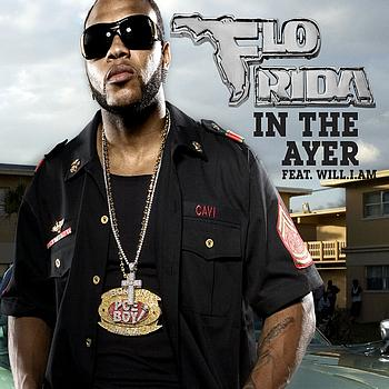 Flo Rida Ft  Will I Am & Fergie   In The Ayer
