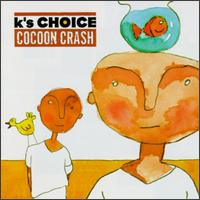 K's Choice - Believe