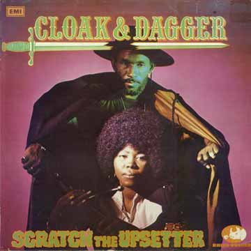 TheUpsetters-CloakAndDagger