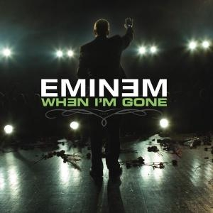 Eminem - When I'm Gone - Single